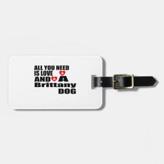 Alle benötigen Sie Liebe-Bretagne-Hundeentwürfe Gepäckanhänger