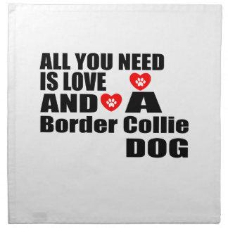 Alle benötigen Sie Liebe-Grenzcollie-Hundeentwürfe Stoffserviette