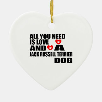 Alle benötigen Sie Liebe JACK-RUSSELL-TERRIER Keramik Ornament