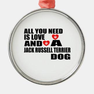 Alle benötigen Sie Liebe JACK-RUSSELL-TERRIER Silbernes Ornament