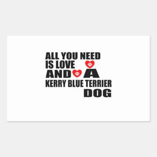 Alle benötigen Sie Liebe KERRY-BLAU-TERRIER Rechteckiger Aufkleber