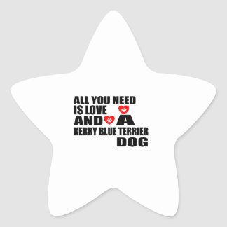 Alle benötigen Sie Liebe KERRY-BLAU-TERRIER Stern-Aufkleber