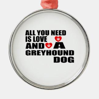 Alle benötigen Sie Liebe WINDHUND Hundeentwürfe Silbernes Ornament
