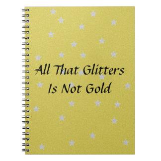 Alle, dass Glitzern nicht GoldGlitzer-Hintergrund Spiral Notizblock