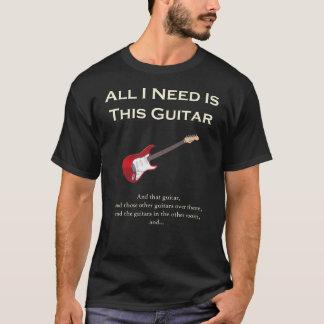 Alle, die ich benötige, ist diese Gitarre, lustig, T-Shirt