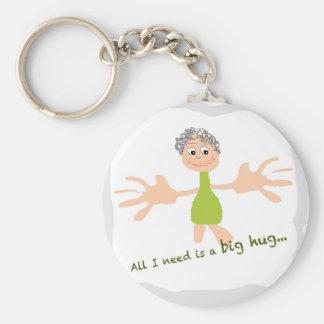 Alle, die ich benötige, ist eine große Umarmung - Schlüsselanhänger