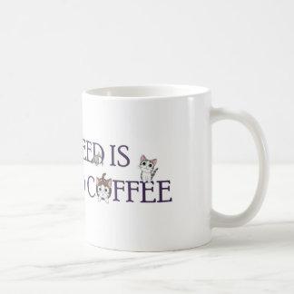 Alle, die ich benötige, ist Katzen und Kaffeetasse