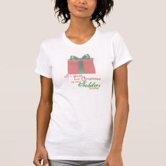 alle, die ich für Weihnachten will: Soldat T-Shirt