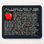 Alle, die ich wissen muss… Videospiel-Mausunterlag Mousepads