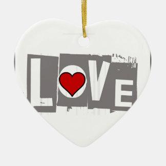 Alle, die Sie benötigen, ist Liebe ist alle Sie Keramik Ornament