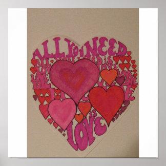 Alle die Sie benötigen ist Liebe Plakate
