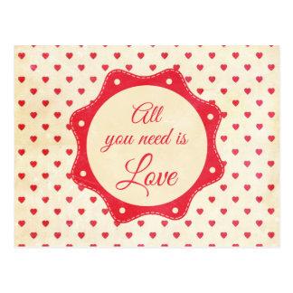 Alle, die Sie benötigen, ist Liebe Postkarte