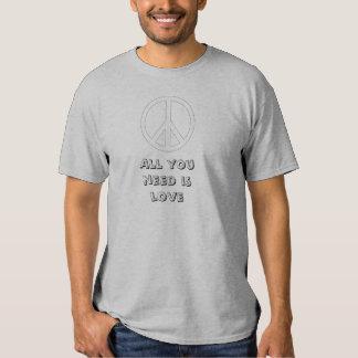 Alle, die Sie benötigen, ist Liebe T-shirt