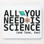 Alle, die Sie benötigen, ist Wissenschaft (und Lie Mousepad