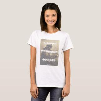 Alle dieser meine Schatten-Touchs T-Shirt