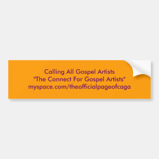 """Alle Evangelium-Künstler anrufen """" die Verbindung Autoaufkleber"""