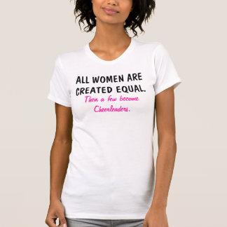Alle Frauen sind hergestelltes cheerleading Hemd T-Shirt