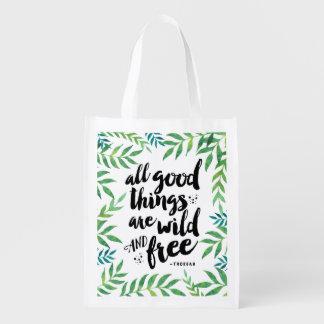 Alle guten Sachen sind wildes und freies Zitat Tragetasche