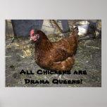 Alle Hühner sind Drama-Queens! Plakate