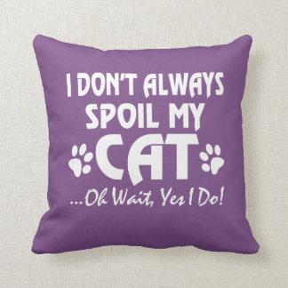 Alle i-Sorgfalt SIND ungefähr meine KATZEN!! Kissen