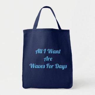 Alle I Want sind Wellen für TagesTaschen-Tasche Tragetasche