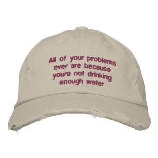 Alle Ihre Probleme sind überhaupt, weil Sie nicht Bestickte Kappe