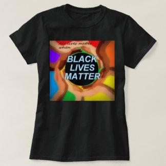 (Alle Leben sind wenn) von Bedeutung, SIND T-Shirt