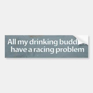 Alle meine trinkenden Freunde haben ein laufendes Autoaufkleber