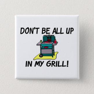 Alle oben in meinem Grill Quadratischer Button 5,1 Cm