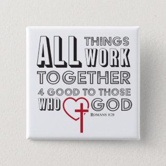 Alle Sachen arbeiten 4 gutes inspirierend zusammen Quadratischer Button 5,1 Cm