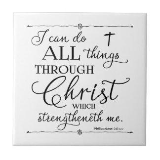 Alle Sachen durch Christus - Philippians-4:13 Keramikfliese