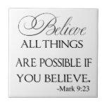 Alle Sachen sind möglich, wenn Sie glauben Fliese