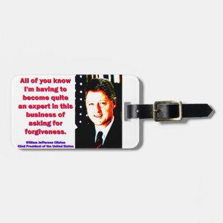 Alle Sie kennen - Bill Clinton Gepäckanhänger