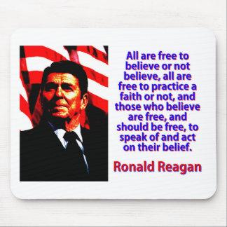 Alle sind frei, - Ronald Reagan zu glauben Mousepad