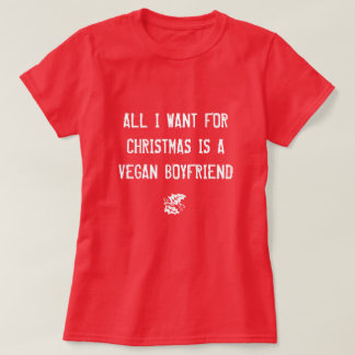 ALL I WANT FOR CHRISTMAS IS A VEGAN BOYFRIEND