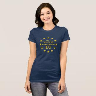 Aller, den ich für Weihnachten will, ist EU-T - T-Shirt