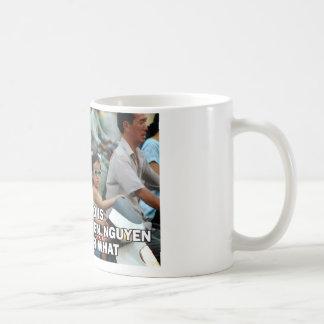 Aller, den ich tue, ist Nguyen (Gewinn) 002 Kaffeetasse