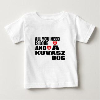 ALLER, DEN SIE BENÖTIGEN, IST HUNDEentwürfe DER Baby T-shirt