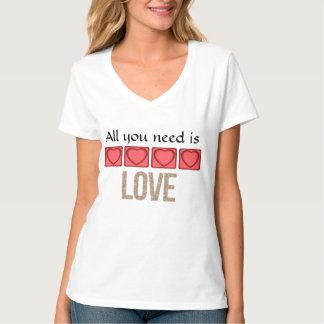 Aller, den Sie benötigen, ist Liebe-Damen-T - T-Shirt
