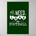 Aller, den Sie benötigen, ist Liebe und Fußball Plakate