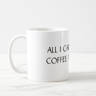 ALLER I-SORGFALT IST UNGEFÄHR KAFFEE UND MEIN CAT KAFFEETASSE