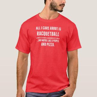 Aller i-Sorgfalt ist ungefähr Racquetball-Sport T-Shirt