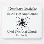 Aller Spaß und analen Drüsen der Spiele (Tierarzt) Mousepads