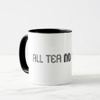 Aller Tee keine Schatten-Tasse Tasse