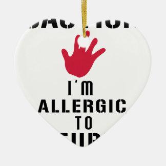 Allergisch zu den dummen Leuten Keramik Ornament