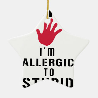 Allergisch zu den dummen Leuten Keramik Stern-Ornament