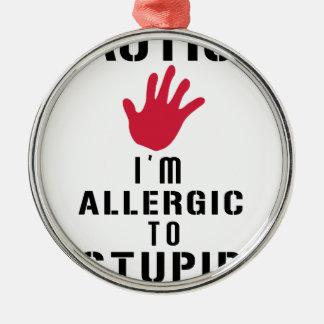 Allergisch zu den dummen Leuten Rundes Silberfarbenes Ornament