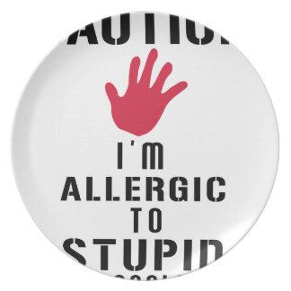 Allergisch zu den dummen Leuten Teller