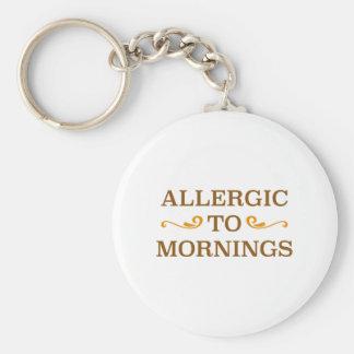 Allergisch zu den Morgen Schlüsselanhänger