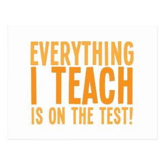Alles, das ich unterrichte, ist auf dem Test! Postkarte